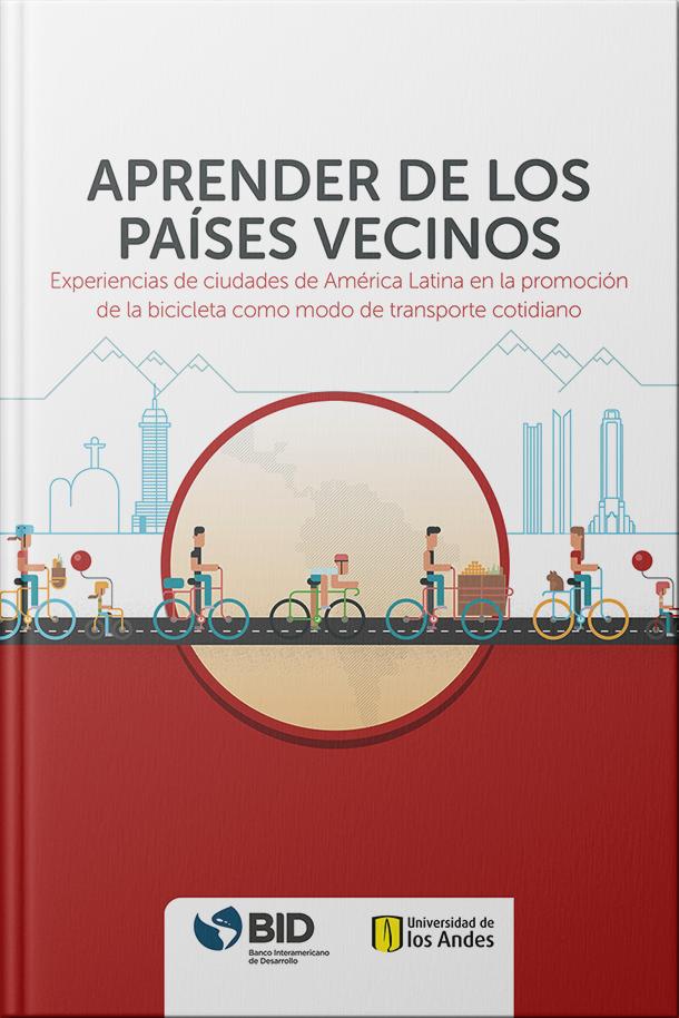 Experiencias de ciudades de América Latina en la promoción de la bicicleta como medio de transporte cotidiano.