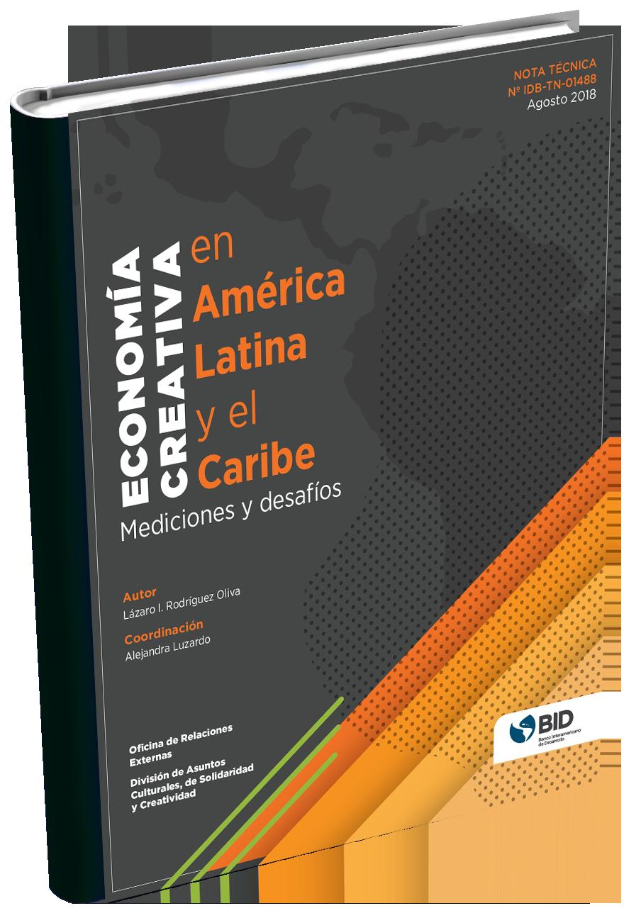 BID | Economía creativa en América Latina y el Caribe: Mediciones y Desafíos