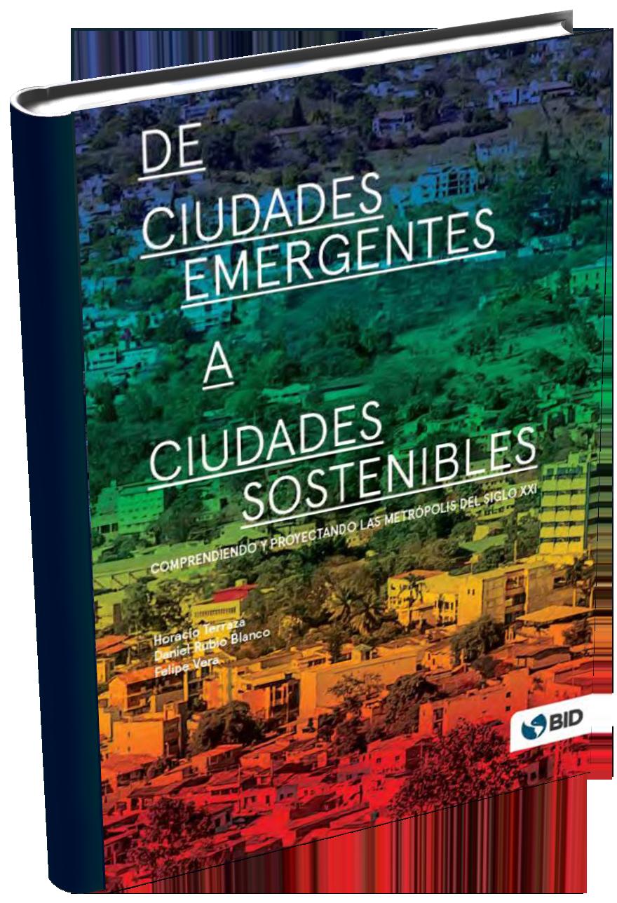 BID | Descubre como transformar las ciudades emergentes en ciudades sostenibles