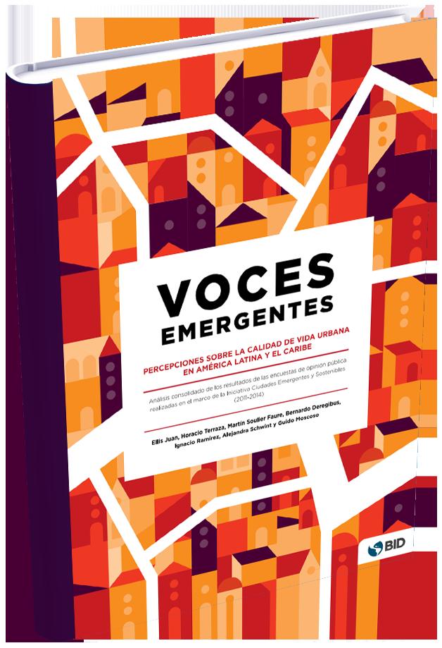 BID | Voces emergentes: Percepciones sobre la calidad de vida urbana en América Latina y el Caribe